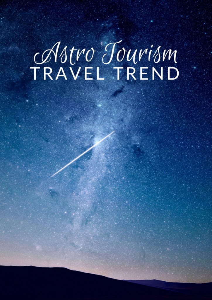 Astro-Tourism is the next big thing in travel